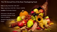 The 7th Annual Fire of the Rose Thanksgiving Feast