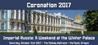 Coronation 2017 - Imperial Russia: A Weekend at the Winter Palace